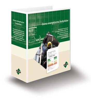 Ocena energetyczna budynków dla audytorów, projektantów, zarzaców i certyfikatorów